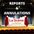 Maintien, reports et annulations